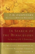 In Search of the Miraculous: Fragments of an Unknown Teaching (Paperback)