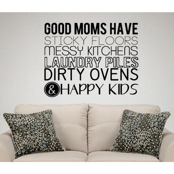 Phrase Good Moms Happy children Wall Art Sticker Decal