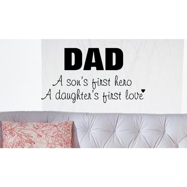Just words Dad Son's Hero and Daughter's Love Wall Art Sticker Decal