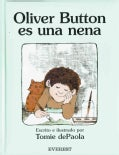 Oliver Button es una nena / Oliver Button Is a Sissy (Hardcover)