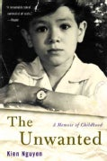 The Unwanted: A Memoir of Childhood (Paperback)