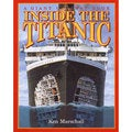 Inside the Titanic (Hardcover)
