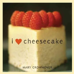 I Love Cheesecake (Paperback)