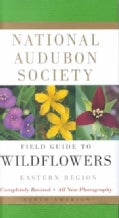 National Audubon Society Field Guide to North American Wildflowers: Eastern Region (Paperback)