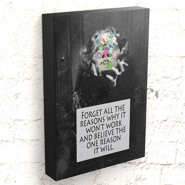 Sassy Gals Wisdom Canvas Wrap Forget All The Reasons It Won't Work