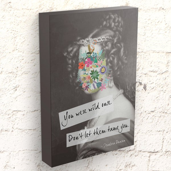 Sassy Gals Wisdom Canvas Wrap You Were Wild Once