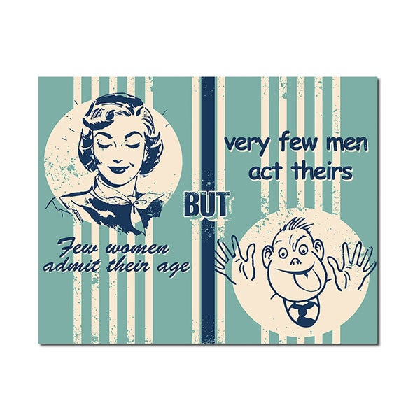 Act Their Age Man Cave Humorous Quotes Collection 11x14 Printed on Metal Wall Decor