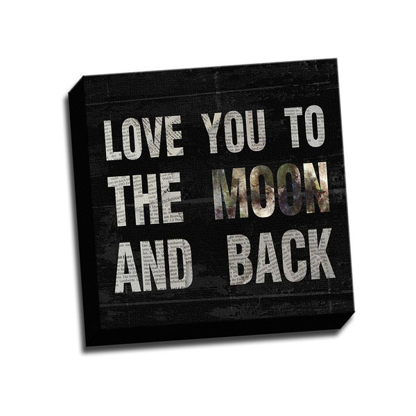 Love You to the Moon and Back Printed on Framed Ready to Hang Canvas