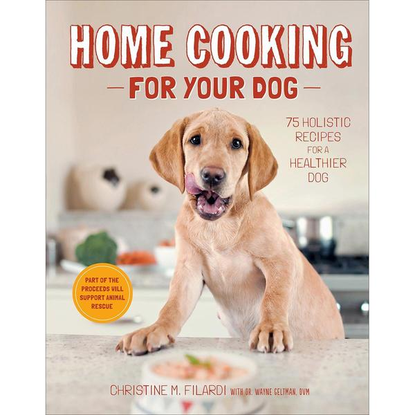 Stewart Tabori & Chang Books - Home Cooking For Your Dog