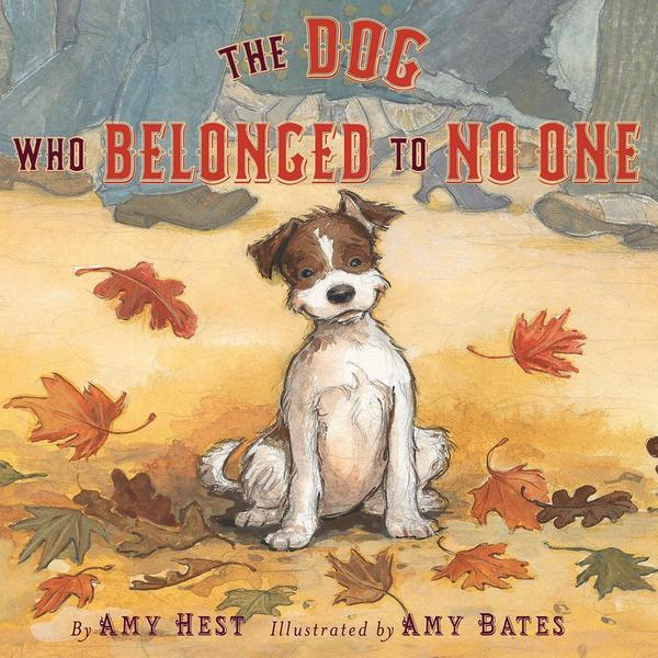 Abrams Books - The Dog Who Belonged To No One