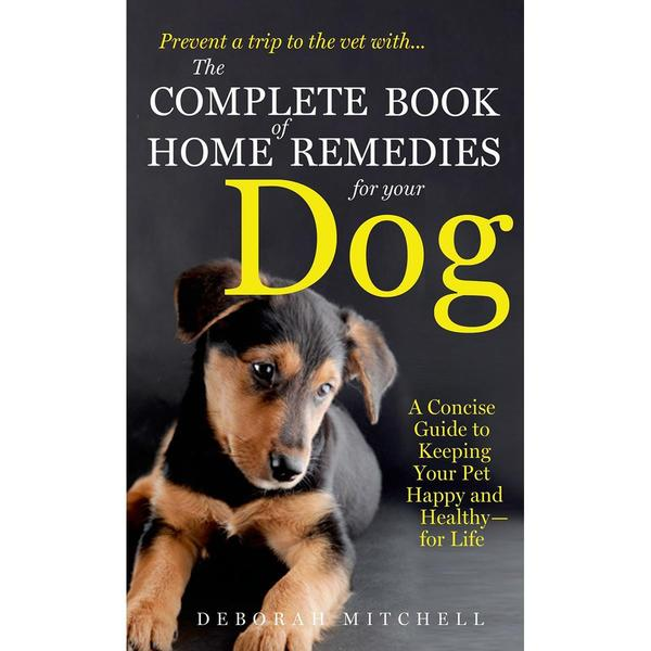 St. Martin's Books - Home Remedies For Your Dog