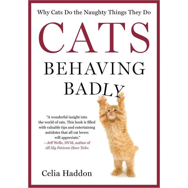 St. Martin's Books - Cats Behaving Badly