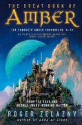 The Great Book of Amber: The Complete Amber Chronicles, 1-10 (Paperback)