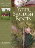 Your Swedish Roots: A Step By Step Handbook (Hardcover)