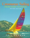 Catamaran Sailing: From Start to Finish (Paperback)