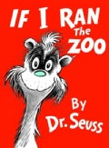 If I Ran the Zoo (Hardcover)