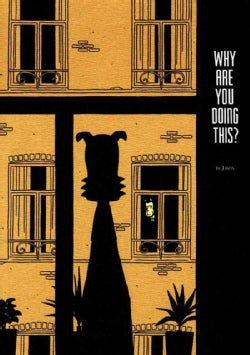Why Are You Doing This? (Paperback)