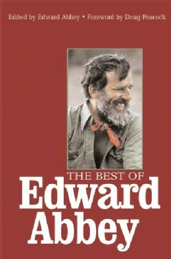 The Best Of Edward Abbey (Paperback)