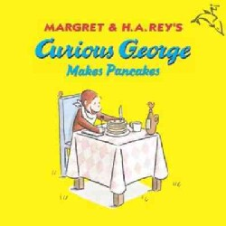 Curious George Makes Pancakes (Paperback)