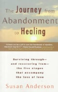 The Journey from Abandonment to Healing (Paperback)