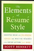 The Elements Of Resume Style: Essential Rules And Eye-opening Advice For Writing Resumes And Cover Letters That Work (Paperback)