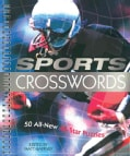 Sports Crosswords: 50 All-New All-Star Puzzles (Spiral bound)
