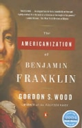 The Americanization Of Benjamin Franklin (Paperback)