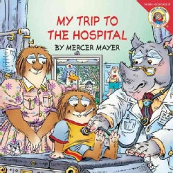 My Trip to the Hospital (Paperback)