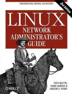 Linux Network Administrator's Guide (Paperback)