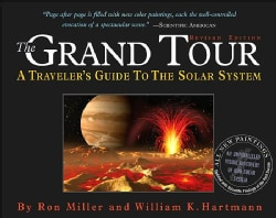The Grand Tour: A Traveler's Guide To The Solar System (Paperback)