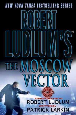 Robert Ludlum's the Moscow Vector (Paperback)
