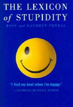 The Lexicon Of Stupidity (Paperback)