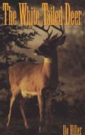 The White-Tailed Deer (Paperback)