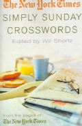 The New York Times Simply Sunday Crosswords: From the Pages of the New York Times (Paperback)