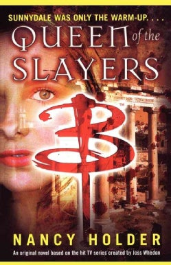 Queen Of the Slayers (Paperback)