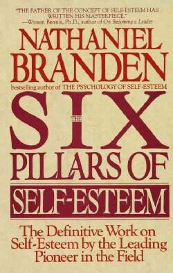 The Six Pillars of Self-Esteem (Paperback)