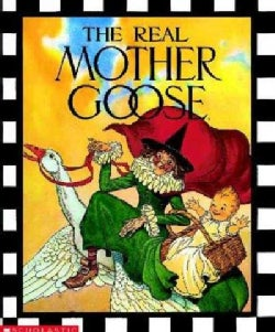 The Real Mother Goose (Hardcover)