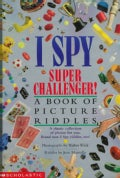 I Spy Super Challenger!: A Book of Picture Riddles (Hardcover)