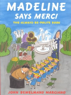Madeline Says Merci: The Always Be Polite Book (Hardcover)
