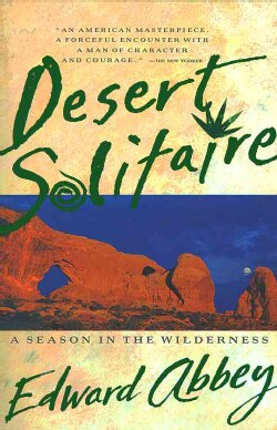 Desert Solitaire: A Season in the Wilderness (Paperback)