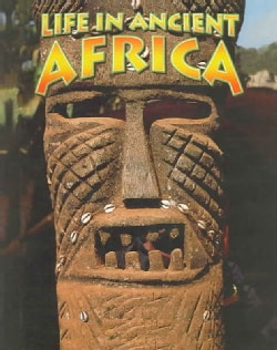 Life In Ancient Africa (Paperback)