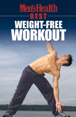 Men's Health Best: Weight-free Workout (Paperback)