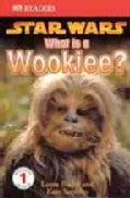 What Is a Wookiee? (Paperback)