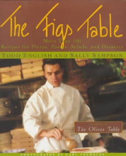 The Figs Table: More Than 100 Recipes for Pizza, Pastas, Salads, and Desserts (Hardcover)