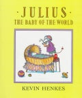 Julius, the Baby of the World (Hardcover)