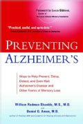 Preventing Alzheimer's: Ways to Help Prevent, Delay, Detect, and Even Halt Alzheimer's Disease and other forms of... (Paperback)