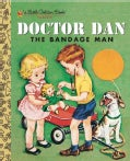 Doctor Dan The Bandage Man (Hardcover)