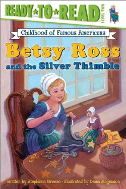 Betsy Ross and the Silver Thimble (Paperback)