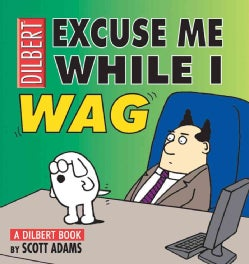 Excuse Me While I Wag (Paperback)