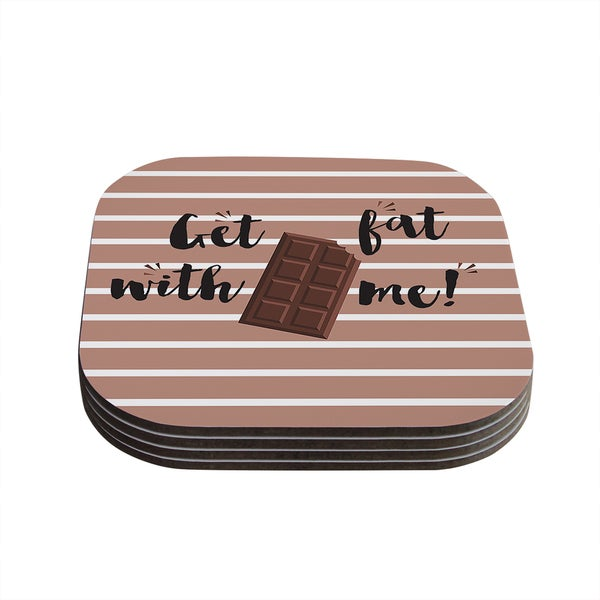 Kess InHouse KESS Original 'Get Fat' Brown Chocolate Coasters (Set of 4)